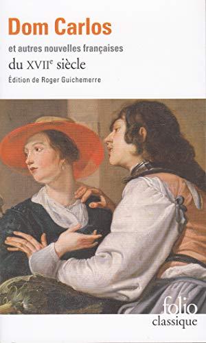 Dom Carlos et autres nouvelles françaises du XVIIᵉ siècle par Collectifs