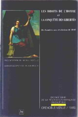 Les droits de l'homme et la conquête des libertés par Colloque de Grenoble-Vizille (1986), Gérard Chianéa