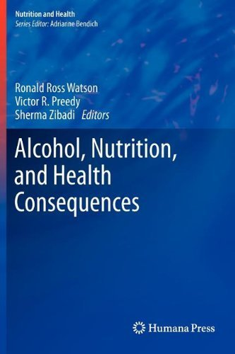 Alcohol, Nutrition, and Health Consequences by Humana Press (2012-08-24)