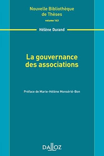 La gouvernance des associations. Volume 143