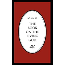 The Book on the Living God by Bo Yin Ra (January 19,1992)