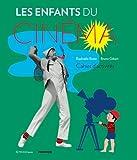 Les enfants du cinéma - Cahier d'activités