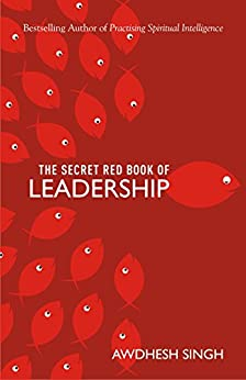 The Secret Red Book of Leadership by [Singh, Awdhesh]
