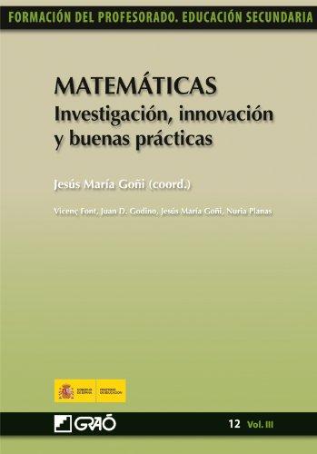 Matemáticas. Investigación, innovación y buenas prácticas: 123 (Formacion Profesorado-E.Secun.) por Juan Díaz Godino