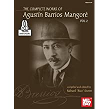 Complete Works of Agustin Barrios Mangore for Guitar Vol. 2 (English Edition)