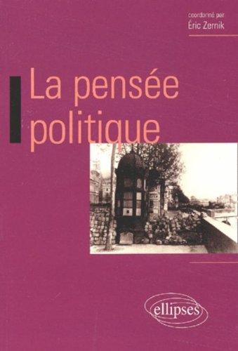 La pensée politique par Collectif, Jean Terrel, Maxence Caron, Jean-Michel Muglioni