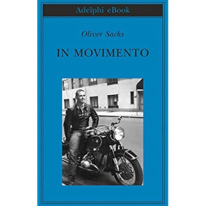 In Movimento (Biblioteca Adelphi)