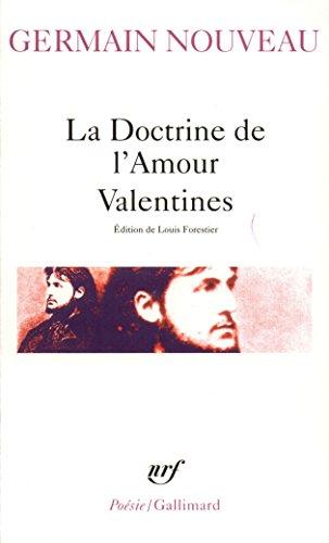La Doctrine de l'amour, Valentines, Dixains réalistes, sonnets du Liban