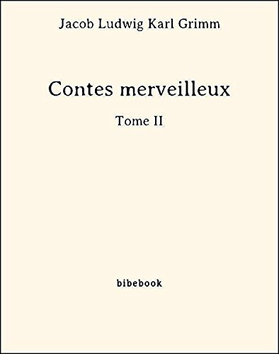 Couverture du livre Contes merveilleux - Tome II