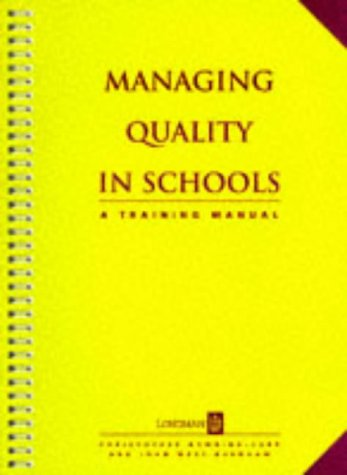 Managing Quality in Schools: A Training Manual