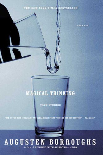 Magical Thinking : True Stories