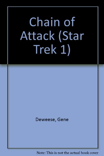 Chain of Attack (Star Trek 1)