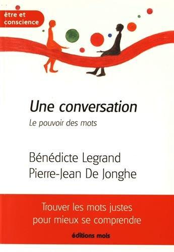 Une conversation - Le pouvoir des mots