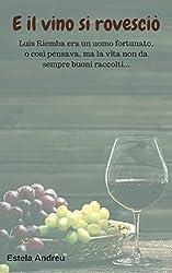 E il vino si rovesciò (Italian Edition)