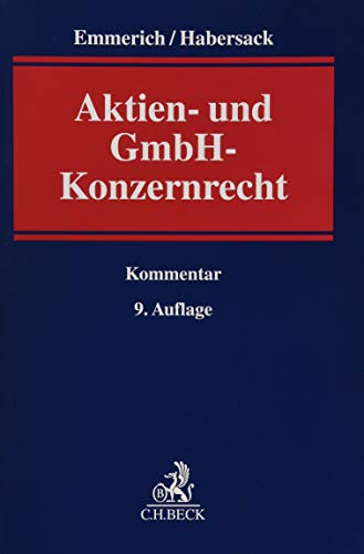 Aktien- und GmbH-Konzernrecht: Kommentar