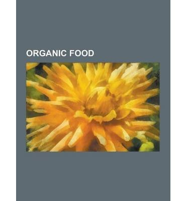 -organic-food-organic-farming-whole-foods-market-organic-certification-motivations-for-organic-agric