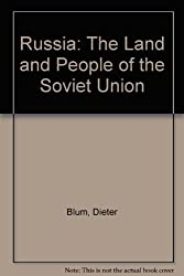 Russia: The Land and People of the Soviet Union