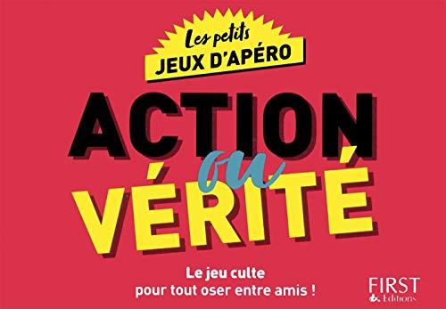 Les petits jeux d'apéro - Action ou vérité par Laurent GAULET