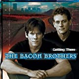 Songtexte von The Bacon Brothers - Getting There