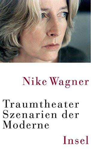 Traumtheater: Szenarien der Moderne
