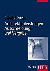 Architektenleistungen - Ausschreibung und Vergabe