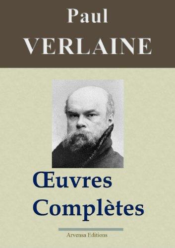 Paul Verlaine : Oeuvres compltes et annexes -  Les 50 titres (Nouvelle dition enrichie)
