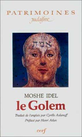 Le Golem (Patrimoines. Judaïsme) par Moshe Idel
