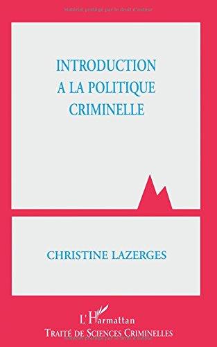 Introduction à la politique criminelle par Christine Lazerges