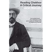Reading Chekhov: A Critical Journey