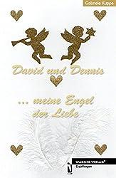 David und Dennis .meine Engel der Liebe