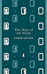 The Way of All Flesh (The Penguin English Library)