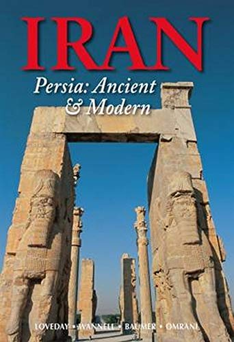 Iran: Persia: Ancient and Modern (Odyssey Guides Iran) por Helen Loveday