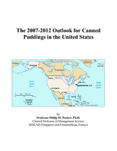 The 2007-2012 Outlook for Canned Puddings in the United States