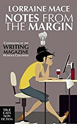 Notes from the Margin: A Writer's Life