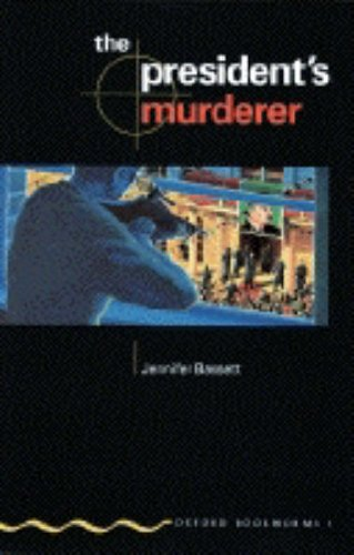 The President's Murderer (Oxford Bookworms)