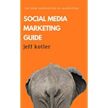 SOCIAL MEDIA MARKETING GUIDE: The new generation of marketing (English Edition)