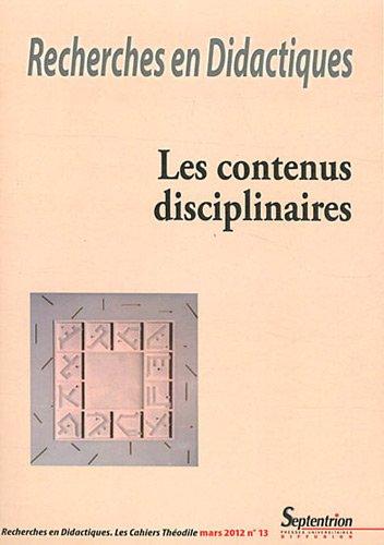 Recherches en Didactiques, N 13, Mars 2012 : Les contenus disciplinaires