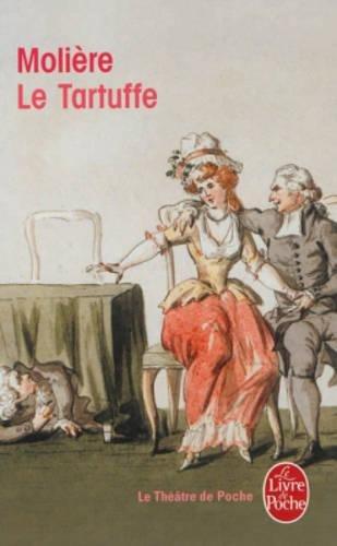 Le Tartuffe (Le Livre de Poche)
