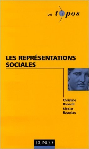 Les reprsentations sociales de Bonardi. Christine (1999) Broch
