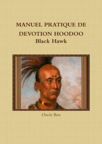 MANUEL PRATIQUE DE DEVOTION HOODOO Black Hawk