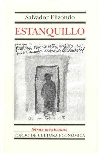 Estanquillo (Letras Mexicanas nº 133) por Salvador Elizondo