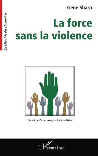La force sans la violence