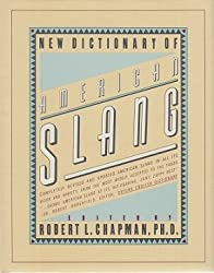 New Dictionary of American Slang