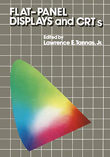 Flat-Panel Displays and C.R.T.s (Van Nostrand Reinhold Electrical/Computer Science and Engineering Series) -