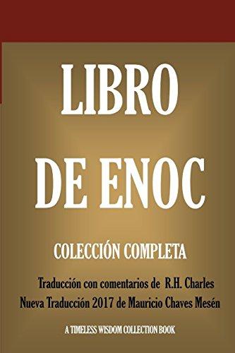 Libro de Enoch: Collección Completa: Nueva Traducción 2017 con los comentarios de R.H. Charles (Timeless Wisdom Collection) por Anónimo