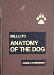 Miller's Anatomy of the Dog
