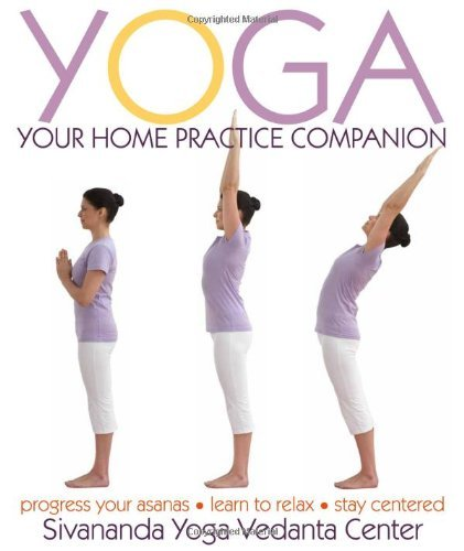 Yoga: Your Home Practice Companion by Sivananda Yoga Vedanta Centre(2009-12-28)