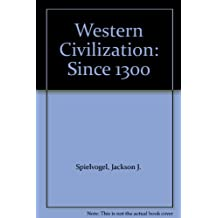 Western Civilization: Since 1300