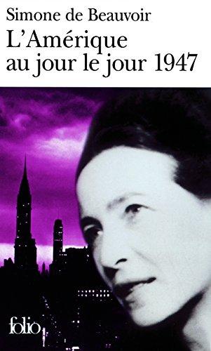 L'Amérique au jour le jour : 1947 par Simone de Beauvoir