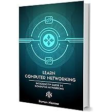 Redes de Computadoras: Sus Primeros Pasos en Cómo Funcionan las Redes y el Internet (Spanish Edition)